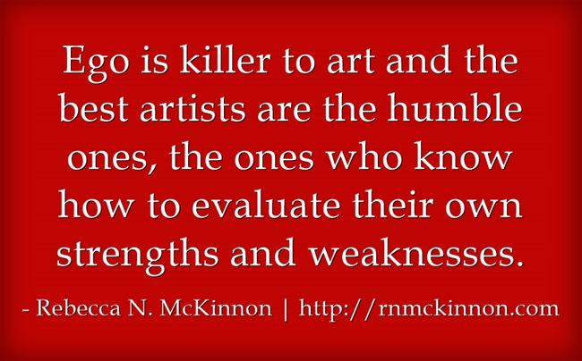 Ego-is-killer-to-art-and